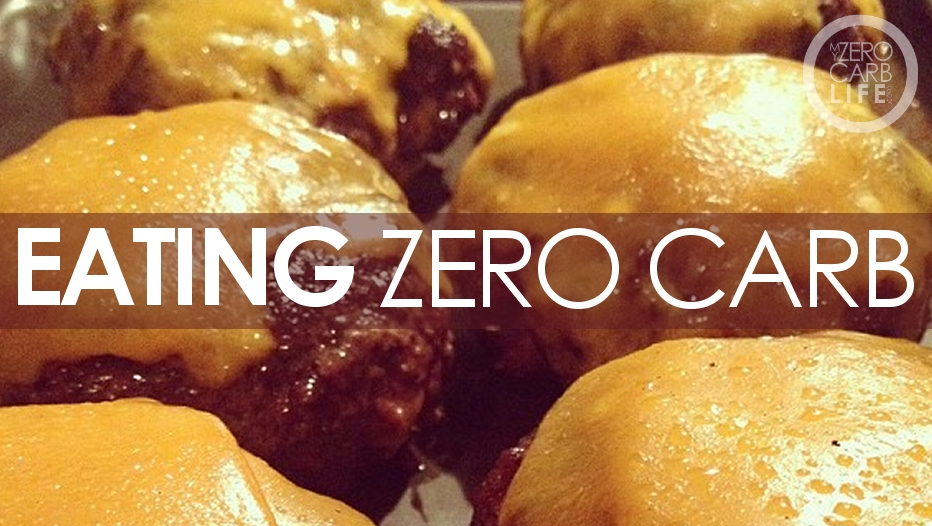 Post #7: Six Tips for Eating Zero Carb